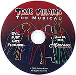 True Villains the Musical