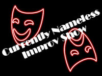 Currently Nameless Improv Show