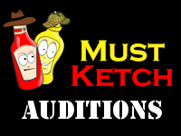 Must Ketch Auditions