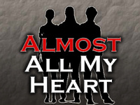 Almost All My Heart